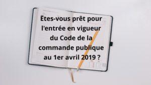 Le nouveau code de la commande publique